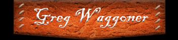 Greg Waggoner - Cowboy Preacher